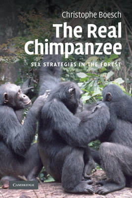 The Real Chimpanzee: Sex Strategies in the Forest (BOK)
