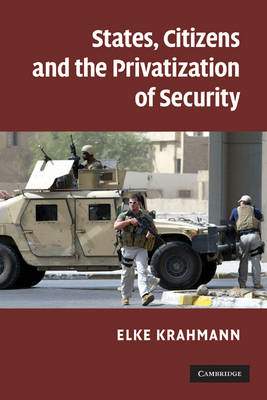 States, Citizens and the Privatisation of Security (BOK)