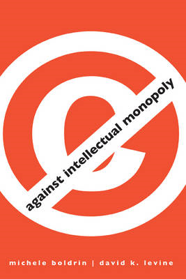 Against Intellectual Monopoly (BOK)