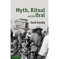 Myth, Ritual and the Oral (BOK)