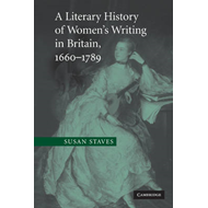 A Literary History of Women's Writing in Britain, 1660-1789 (BOK)