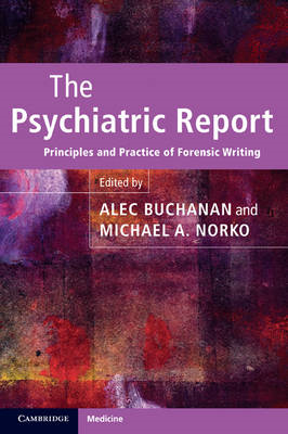 The Psychiatric Report: Principles and Practice of Forensic Writing (BOK)