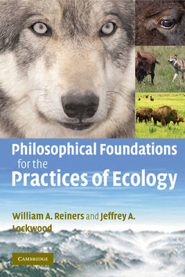 Philosophical Foundations for the Practices of Ecology (BOK)