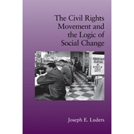 The Civil Rights Movement and the Logic of Social Change (BOK)