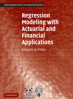 Regression Modeling with Actuarial and Financial Application (BOK)