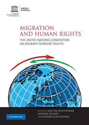 Migration and Human Rights: The United Nations Convention on Migrant Workers' Rights (BOK)