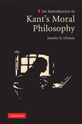 An Introduction to Kant's Moral Philosophy (BOK)