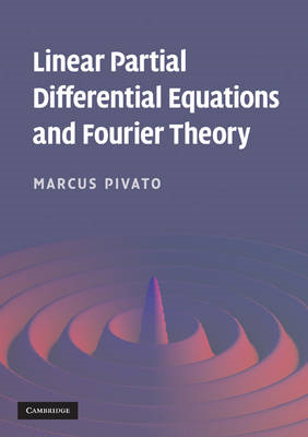 Linear Partial Differential Equations and Fourier Theory (BOK)