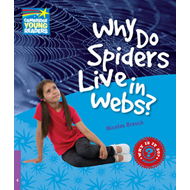 Why Do Spiders Live in Webs? Level 4 Factbook (BOK)