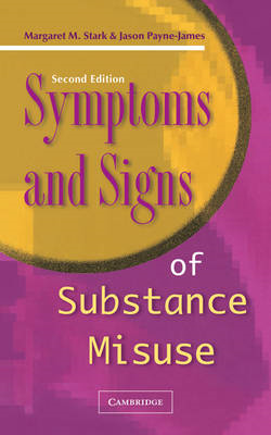 Symptoms and Signs of Substance Misuse (BOK)