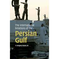The International Relations of the Persian Gulf (BOK)
