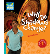 Why Do Shadows Change? Level 5 Factbook (BOK)