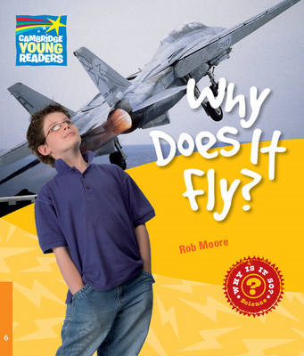 Why Does It Fly? Level 6 Factbook (BOK)
