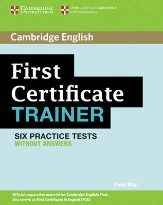 First Certificate Trainer Practice Tests without Answers (BOK)