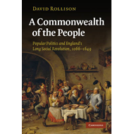 A Commonwealth of the People: Popular Politics and England's Long Social Revolution, 1066-1649 (BOK)