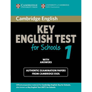 Cambridge Key English Test for Schools 1 Student's Book with Answers: Official Examination Papers fr (BOK)