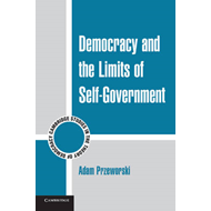 Democracy and the Limits of Self-Government (BOK)