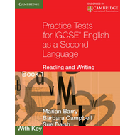 Practice Tests for IGCSE English as a Second Language: Reading and Writing Book 1, with Key: Bk. 1 (BOK)