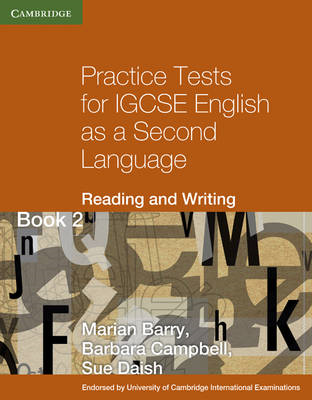 Practice Tests for IGCSE English as a Second Language: Reading and Writing Book 2: Bk. 2 (BOK)