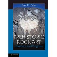 Prehistoric Rock Art: Polemics and Progress (BOK)