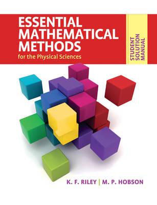 Student Solution Manual for Essential Mathematical Methods f (BOK)