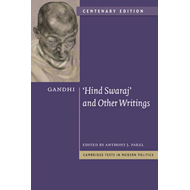 Gandhi: 'Hind Swaraj' and Other Writings Centenary Edition (BOK)