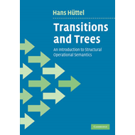 Transitions and Trees: An Introduction to Structural Operational Semantics (BOK)