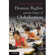 Human Rights and the Ethics of Globalization (BOK)