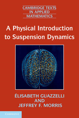 A Physical Introduction to Suspension Dynamics (BOK)