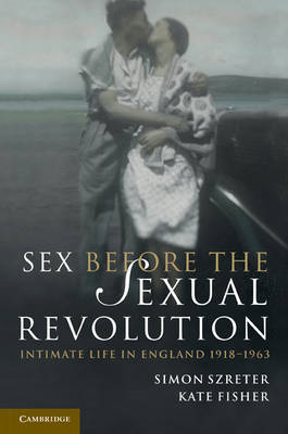 Sex Before the Sexual Revolution (BOK)