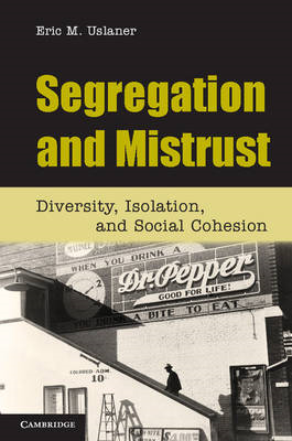 Segregation and Mistrust: Diversity, Isolation, and Social Cohesion (BOK)