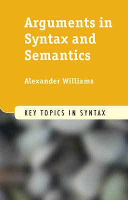 Arguments in Syntax and Semantics (BOK)