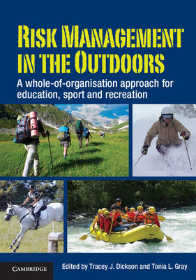 Risk Management in the Outdoors: A Whole-of-Organisation Approach for Education, Sport and Recreatio (BOK)