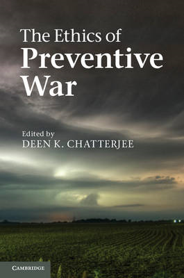 The Ethics of Preventive War (BOK)