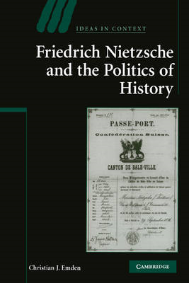 Friedrich Nietzsche and the Politics of History (BOK)