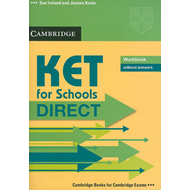 KET for Schools Direct Workbook without Answers (BOK)