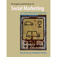 Principles and Practice of Social Marketing: An International Perspective (BOK)