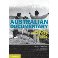Australian Documentary: History, Practices and Genres (BOK)