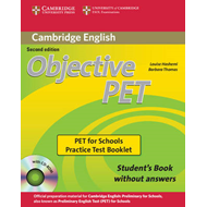 Objective PET For Schools Pack without Answers (Student's Bo (BOK)