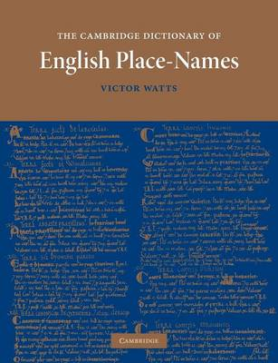 Cambridge Dictionary of English Place-Names (BOK)