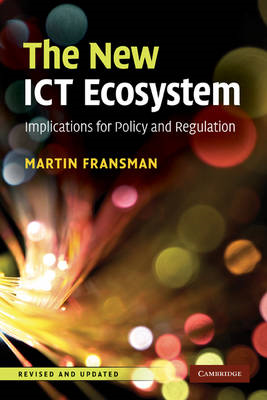 The New ICT Ecosystem: Implications for Policy and Regulation (BOK)