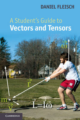 Student's Guide to Vectors and Tensors (BOK)