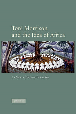 Toni Morrison and the Idea of Africa (BOK)