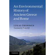 An Environmental History of Ancient Greece and Rome (BOK)