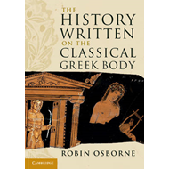 History Written on the Classical Greek Body (BOK)