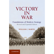 Victory in War: Foundations of Modern Strategy (BOK)
