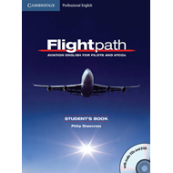 Flightpath: Aviation English for Pilots and ATCOs Student's (BOK)