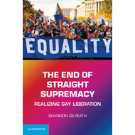 The End of Straight Supremacy: Realizing Gay Liberation (BOK)