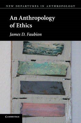 Anthropology of Ethics (BOK)