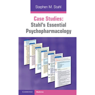 Case Studies: Stahl's Essential Psychopharmacology (BOK)